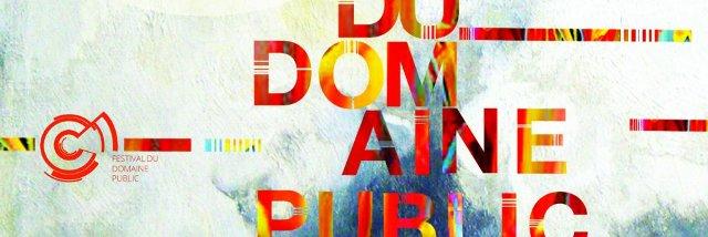 Affiche officielle du 1er Festival du Domaine Public, organisé par Romaine Lubrique.